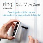 Ring door view cam, videoportero para instalar en la mirilla de tu puerta.